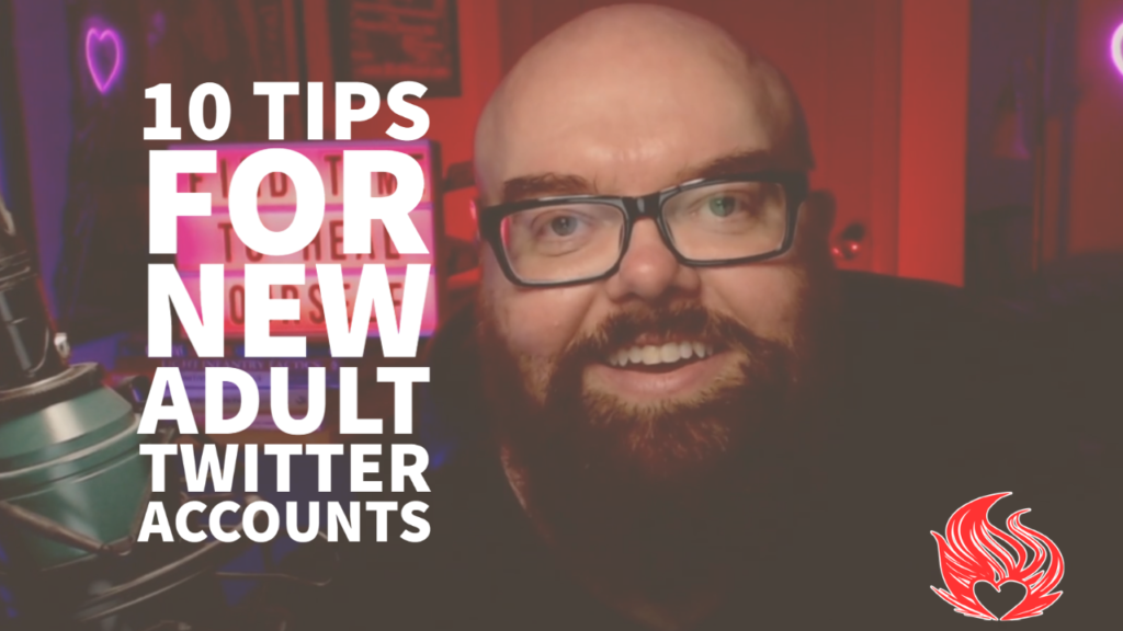 10 Tips for New Adult Twitter Accounts by Dirk Hooper